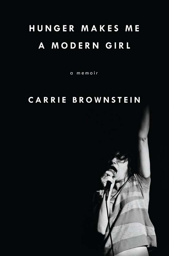 honey-kennedy-books-hunger-makes-me-carrie-brownstein